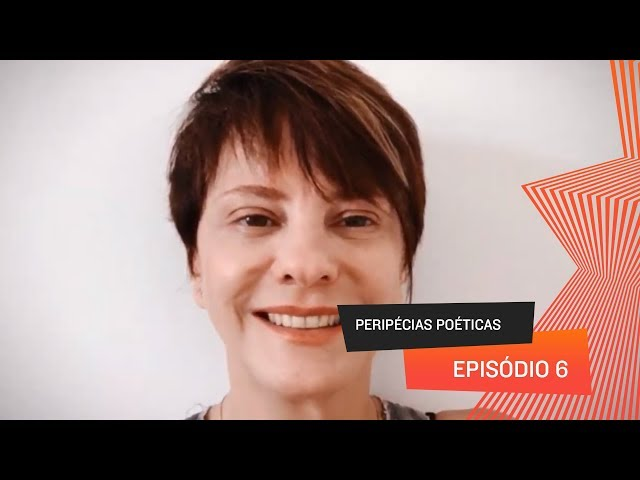 Peripécias Poéticas - Episódio 06