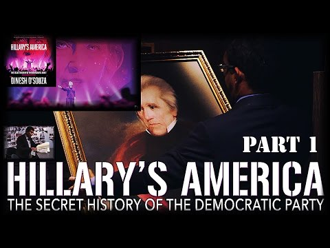 Hillary's America - The Secret History of the Democratic Party (Part-1) (1∶10∶27)➤