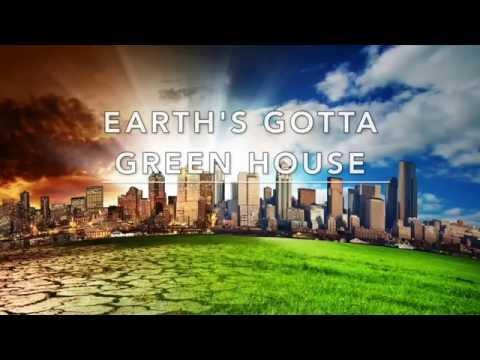 Earth's Gotta Green-House - KARAOKE
