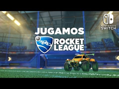 Jugamos Rocket League en el Nintendo Switch