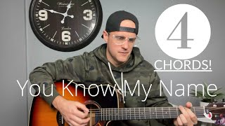 Tasha Cobbs  You Know My Name  Acoustic Guitar LessonTutorial EASY