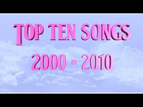 Top Ten Songs 2000 - 2010