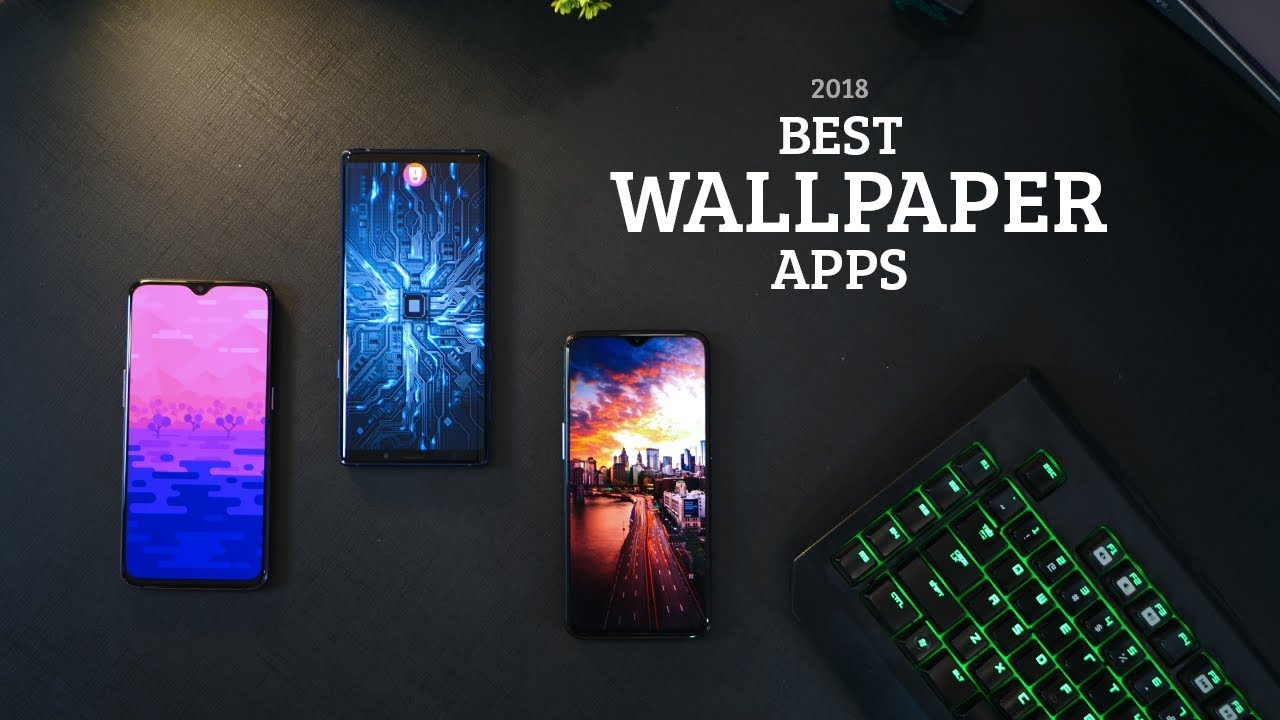Top 5 Best Android Wallpaper Apps Of 2018 Youtube