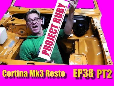 Mk3 Cortina Resto - Project Ruby EP38 PT2