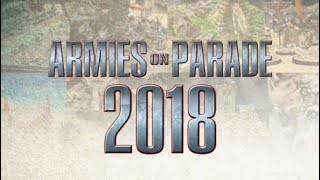 My Thoughts On Armies On Parade 2018