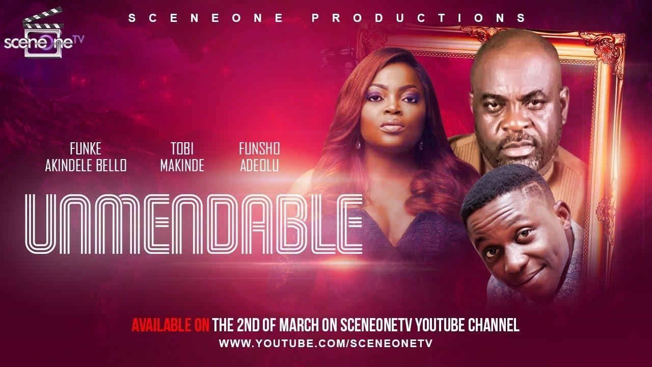 Download UNMENDABLE - Funke Akindele Bello 2019 Movie