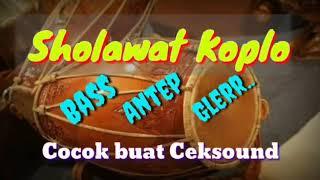 Sholawat Koplo Terbaru Bass Nendang Antep Glerr..