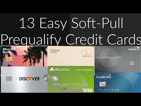 Top 13 Easiest Soft-Pull Pre-Qualification And Pre-Approval Credit Cards In 2020 (Recap)