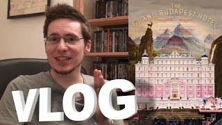Vlog - The Grand Budapest Hotel
