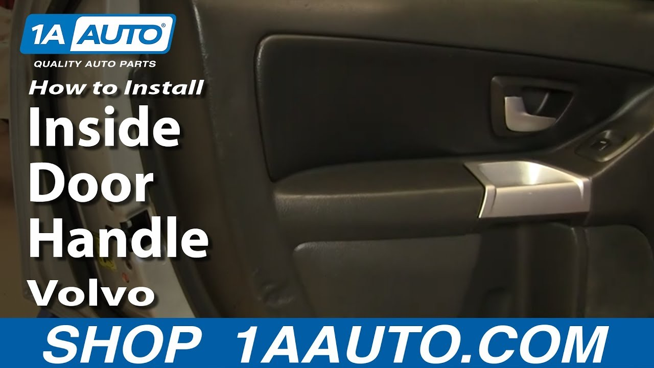 How To Replace Rear Inside Door Handle 03 12 Volvo Xc90 Youtube