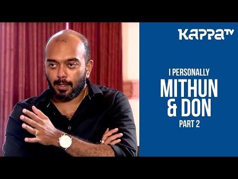 Don Max & Mithun Eshwar(Part 2) - I Personally - Kappa TV