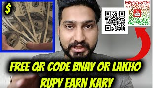 Make Free QR code at home and earn money| How to earn online| Learn Freelancing