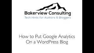 How to Add Google Analytics to a Wordpress Blog