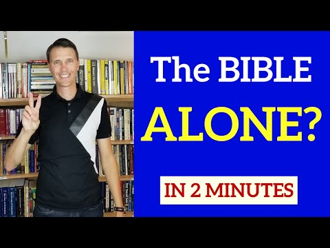 Bible Alone in 2 Minutes (Arguments against Sola Scriptura)