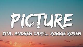 Download Zita, Andrew Caryl, Robbie Rosen - Picture (Lyrics) [7clouds Release]