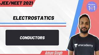 Electrostatics - Conductors | NEET 2021 | NEET Physics | Aman Singh