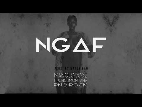 Manolo Rose - NGAF (Never Gave A F**k) ft. French Montana & PnB Rock