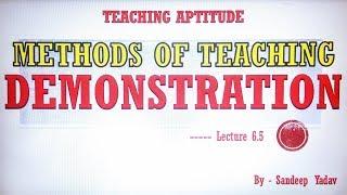 DEMONSTRATION METHOD OF TEACHING DEMONSTRATION TEACHING METHOD