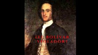 El padre de Simón Bolívar ¿Violador?/Expediente contra Juan Vicente Bolívar.