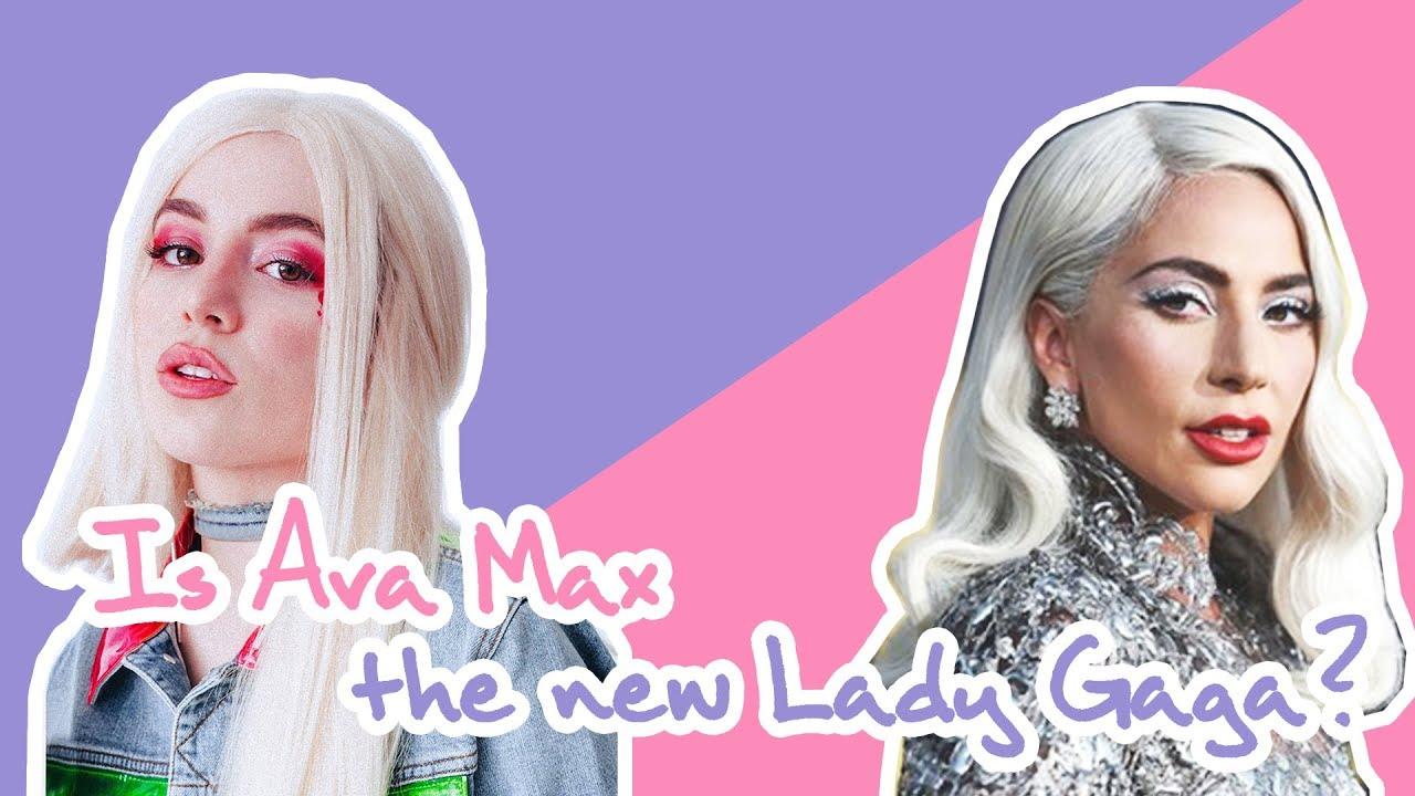 Ava Max Lady Gaga