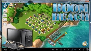 How to Play Boom Beach on the Computer for Windows XP, Vista, 7, 8 and Mac