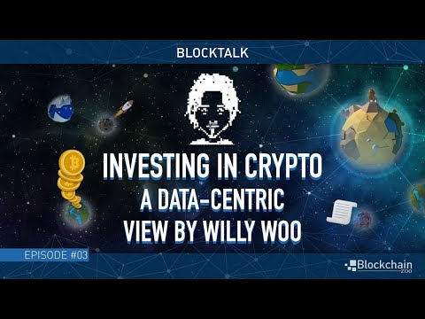 Investing in Crypto | A Data-centric View by Willy Woo