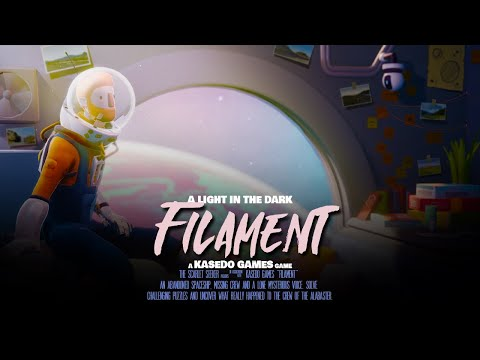 Filament | Overview and Impressions |
