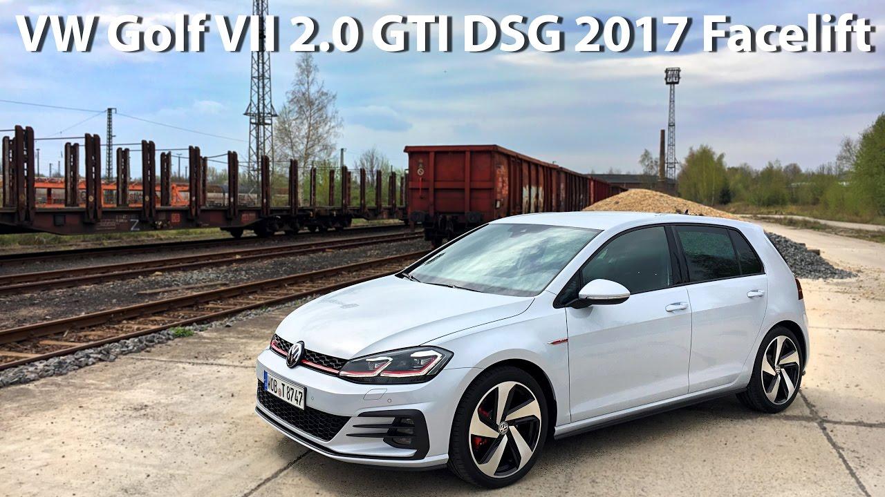 Vw Golf 2 0 Gti Dsg 2017 Facelift 230hp Carcut Youtube