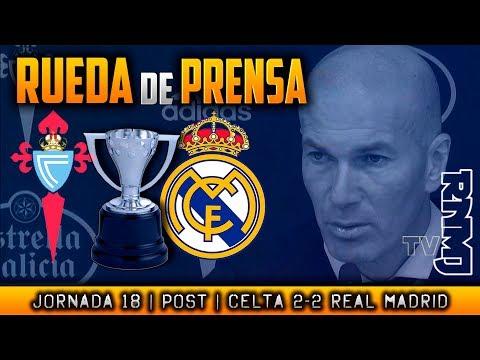 Rueda de prensa de Zidane  : Celta 2-2 Real Madrid