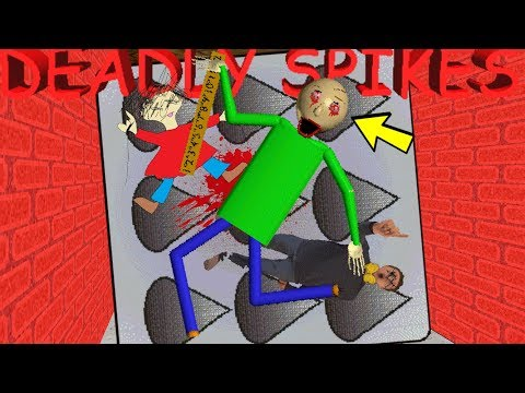 BALDI'S DEADLY SPIKES ARE AFTER YOU!! | Baldi's Basics MOD: The Spikes
