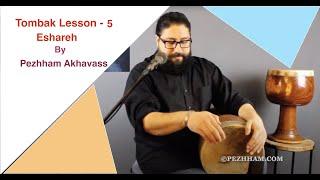 Tombak Lesson 5- Basic Techniques, Eshareh bottom and top hand by Pezhham Akhavass