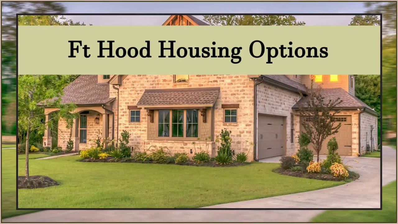 Ft hood housing options youtube for New home options
