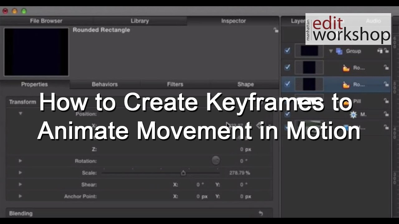 How To Create Keyframes To Animate Movement In Apple's Motion 5