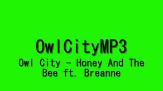 Owl City - Honey and the bee MP3 [Full HD]
