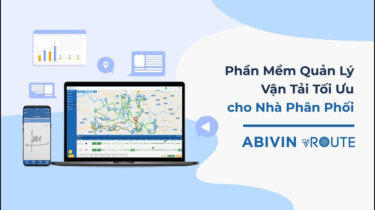 Phần mềm Quản lý Vận tải tối ưu cho Nhà Phân Phối – Abivin vRoute