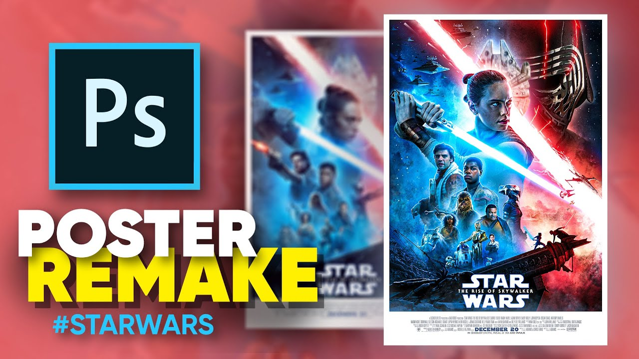 How I Remade The New Star Wars Poster Photoshop Youtube