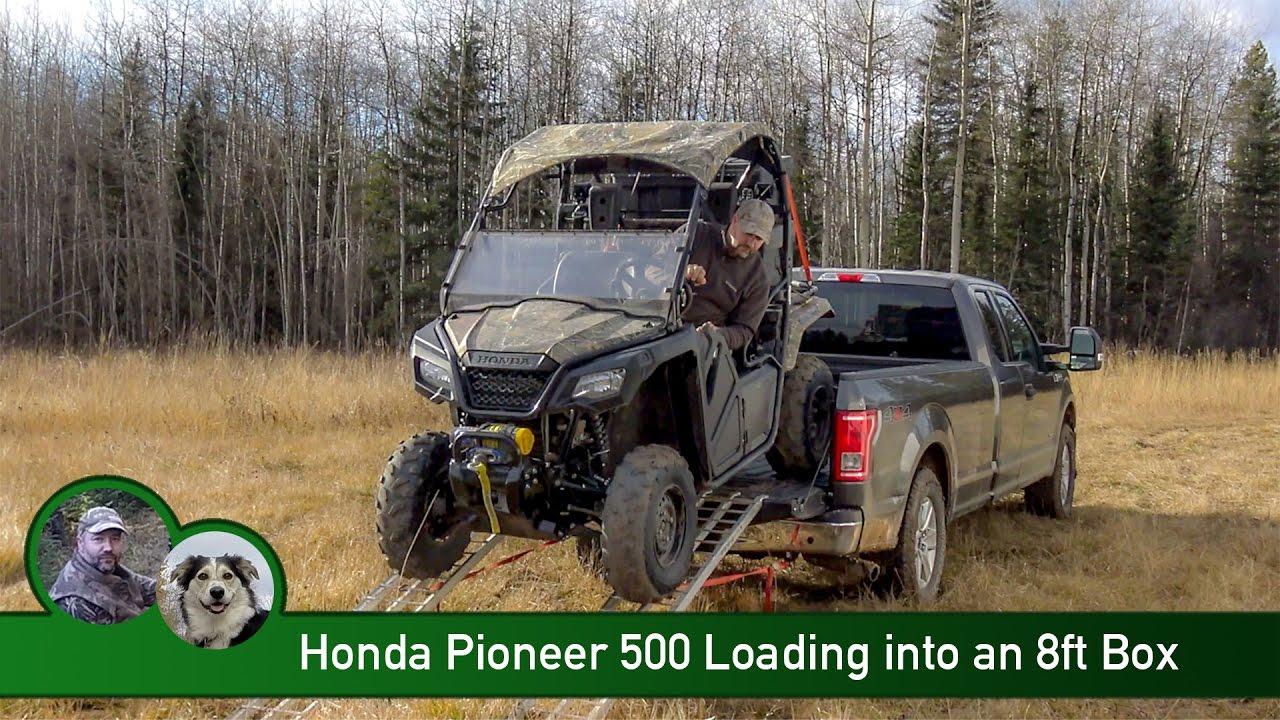 Honda Pioneer 500 Loading Into An 8ft Box Youtube