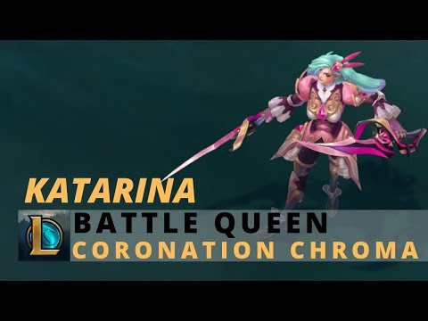 Battle Queen Katarina Coronation Chroma - League Of Legends