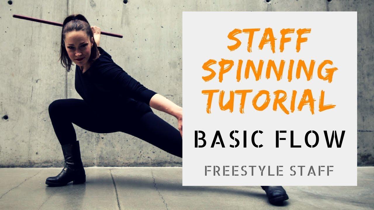 Download BASIC FLOW - Video 1/5-  BEGINNER Staff Spinning Tutorial Series