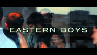 Eastern Boys ( 2013 - bande annonce VF )