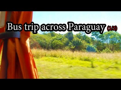 Bus Trip Across Paraguay (1/2)