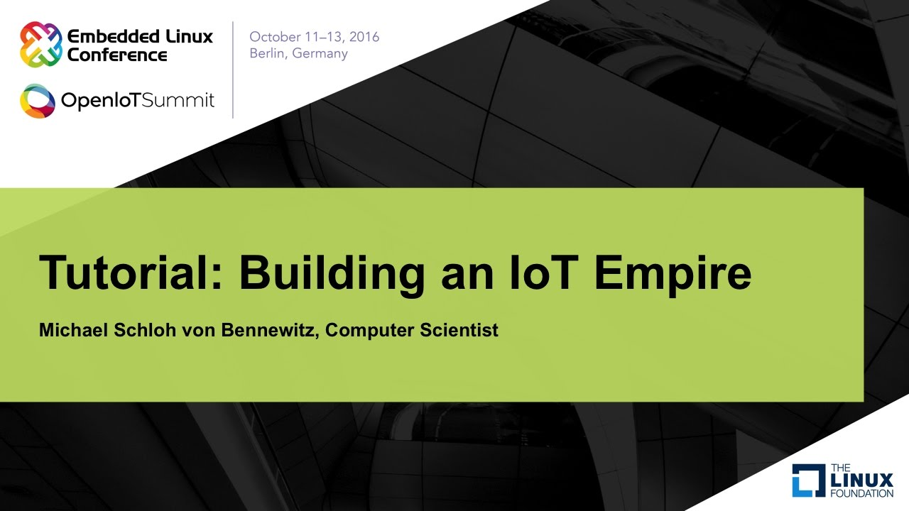 Tutorial: Building an IoT Empire