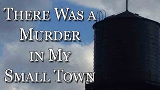 There was a Murder in my Small Town | True Stories Storytime