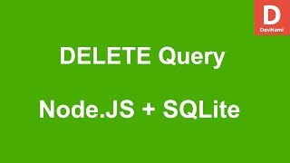 Node.JS How to DELETE query with SQLite Database