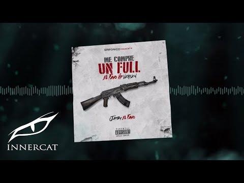 Me Compre Un Full - Jamby El Favo [Official Audio]