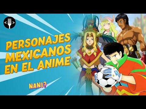 Estos son los personajes mexicanos más importantes en el anime | NANI?!