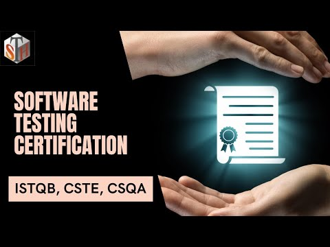 Software Testing Certification - ISTQB CSTE CSQA Testing Certifications Detaisl