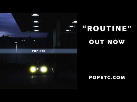 POP ETC - Routine