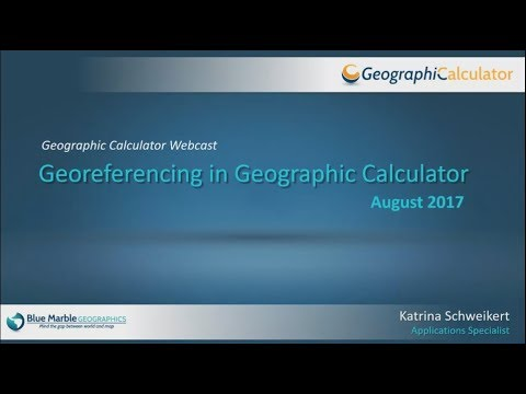 Georeferencing in Geographic Calculator