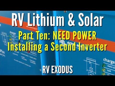 RV Fulltime Living | Lithium Battery & Solar: Part Ten - Installing Second Inverter
